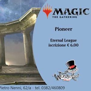 MAGIC Pioneer (Tappa 10 Eternal League)