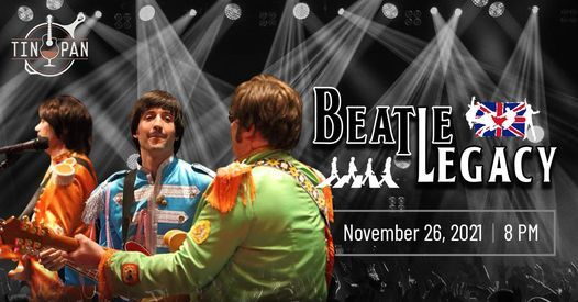 Beatlegacy - The Ultimate Experience at The Tin Pan, 26 November   Event in Richmond   AllEvents.in