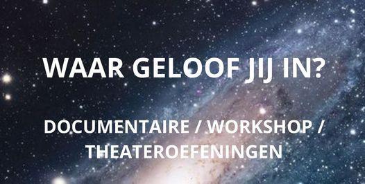 Waar geloof jij in? Documentaire en (theater)workshop, 23 September   Event in Delft   AllEvents.in