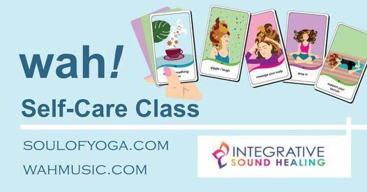 WAH Online Self-CareIntegrative Sound Healing Class
