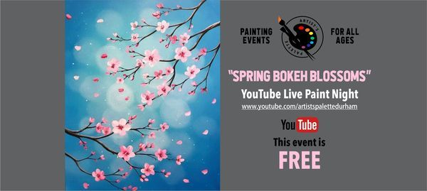"FREE YouTube Live Paint Night - ""Spring Bokeh Blossoms"", 21 May 