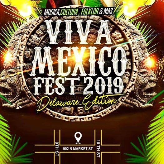 Viva Mexico Fest 2019 - Delaware Edition