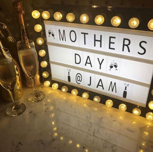 Mothers Day at Jam