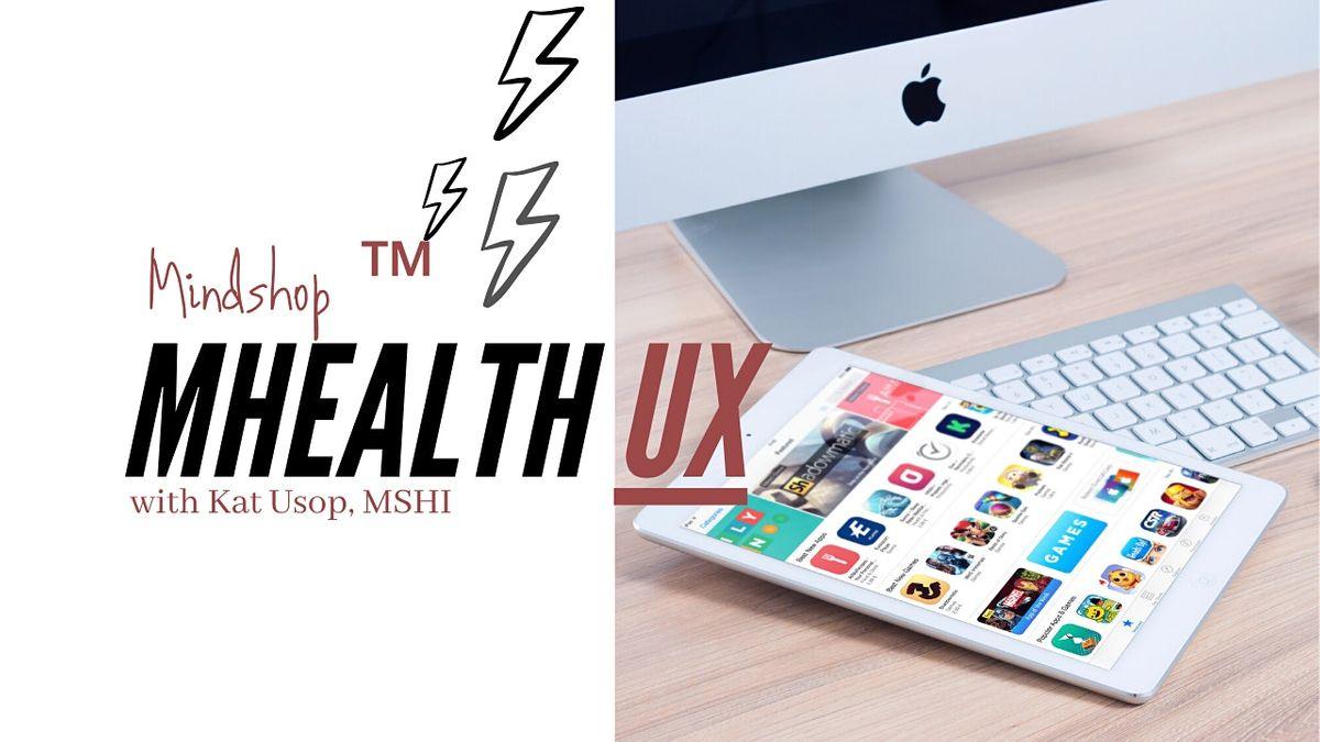 mHealthUX MINDSHOP How To Design a Digital Health App