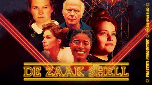 De zaak Shell - Anoek Nuyens & Rebekka de Wit / Frascati Producties / De Nwe Tijd | Event in Amsterdam