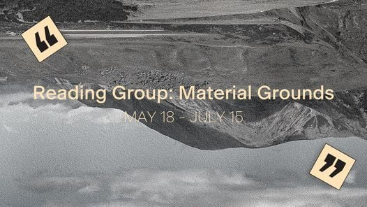 Reading Group: Material Grounds | Event in Amsterdam | AllEvents.in