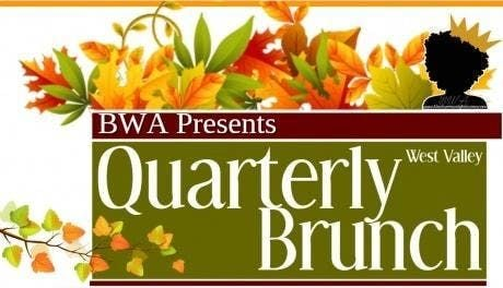 BWA West Valley Quarterly Brunch (Fall 2019)   West Valley