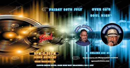 I Got Soul Over 30s Night, 30 July | Event in Bracknell | AllEvents.in