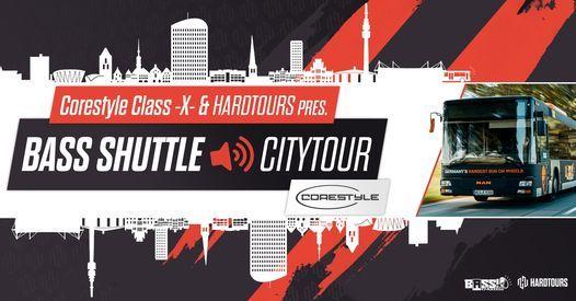 Corestyle & Hardtours pres. Class -X- Bass Shuttle Citytour Dortmund, 13 March | Event in Leverkusen | AllEvents.in