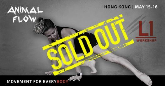 Animal Flow Level 1 Hong Kong, 20 March | Event in Hong Kong | AllEvents.in