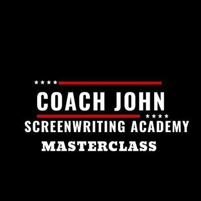 Coach John Screenwriting Academy Masterclass