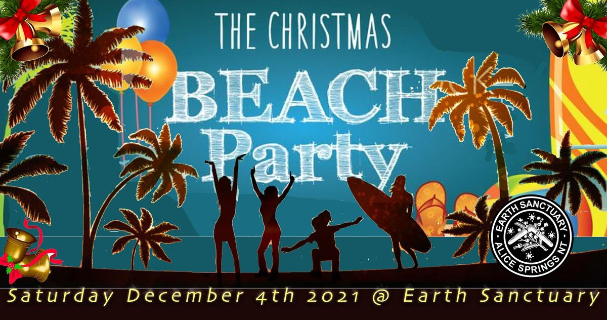 The Christmas Beach Party @ Earth Sanctuary, 4 December   Event in Alice Springs   AllEvents.in