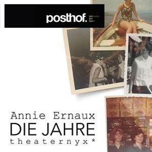 """Theaternyx &quotDie Jahre"""" von Annie Ernaux - Posthof Linz"""