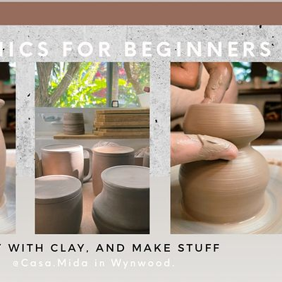 Pottery for Beginners (Wheel Throwing Class Casa.Mida in Wynwood)