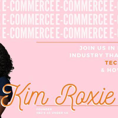 E-Commerce Meetup & Panel Discussion  Kim Roxie