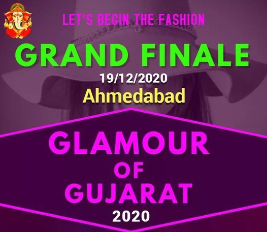 Glamour of Gujarat 2020 Grand Finale on 19/12/2020, 19 December | Event in Ahmedabad | AllEvents.in