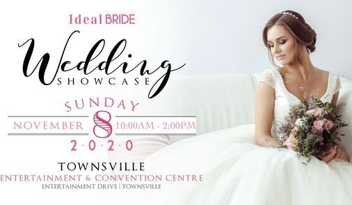 Townsville Wedding Expo - 8th November 2020 - Ideal Bride, 8 November | Event in Townsville | AllEvents.in