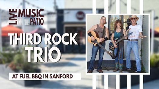 Third Rock Trio | Live Music on the Fuel BBQ Patio | Event in Sanford | AllEvents.in
