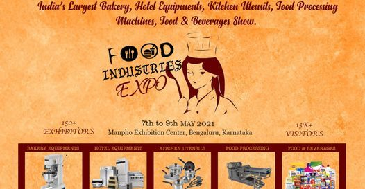 FOOD INDUSTRIES EXPO 2021 | Event in Bangalore | AllEvents.in
