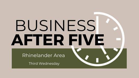 September Business After 5, 15 September   Event in Rhinelander   AllEvents.in