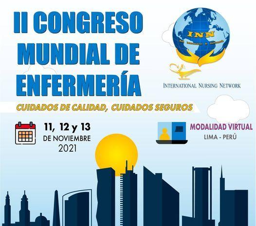 II CONGRESO MUNDIAL DE ENFERMERIA Lima PERU(Virtual), 11 November | Online Event | AllEvents.in