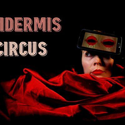 EPIDERMIS CIRCUS - LIVE DRIVE IN SHOW