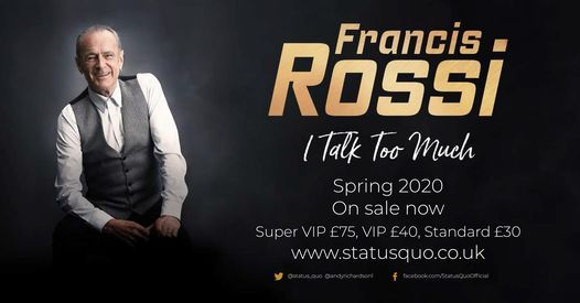 Francis Rossi: I Talk Too Much, 1 July   Event in Ipswich   AllEvents.in