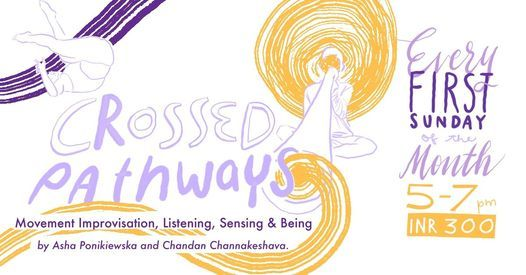Crossed Pathways - Movement and Sound Improvisations