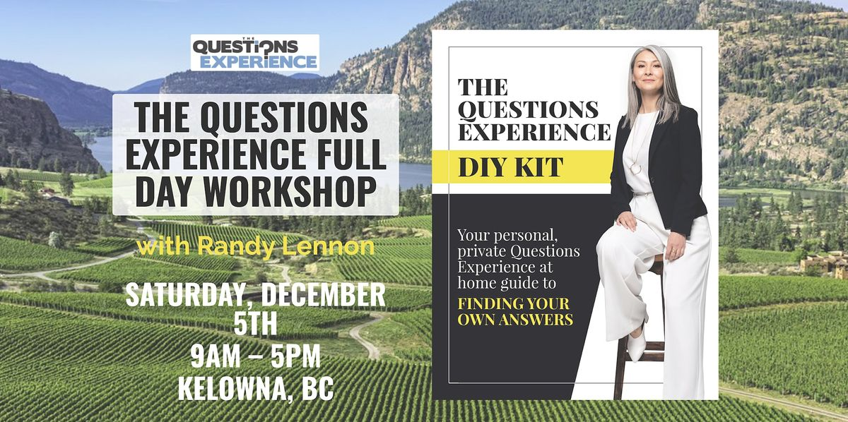 The Questions Live Coaching Experience Full Day Workshop: Early Bird Ticket, 5 December | Event in Kelowna