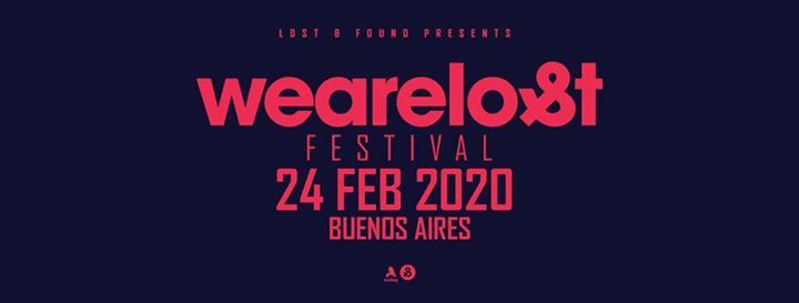 We Are Lost Festival Buenos Aires