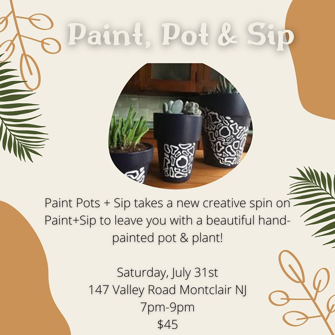 Mind Your Beads & Seeds: Paint Pots & Sip, 31 July   Event in Montclair   AllEvents.in