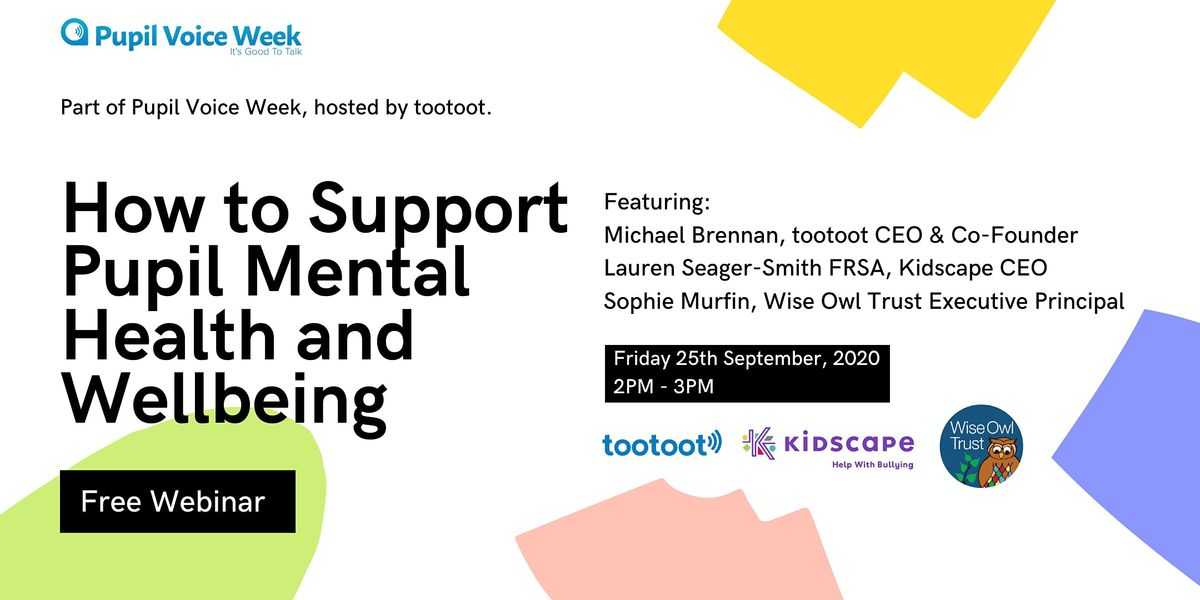 Free Webinar How to Support Pupil Mental Health and Wellbeing