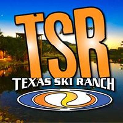 TSR Texas Ski Ranch