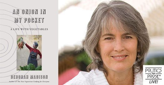 P&P Live! Deborah Madison | An Onion in My Pocket, 6 December | Online Event | AllEvents.in