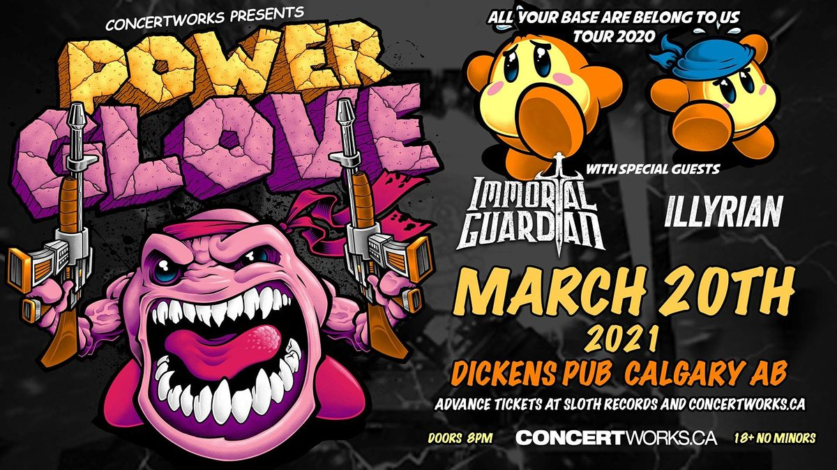 PowerGlove w/Immortal Guardian & Illyrian, 20 March | Event in Calgary | AllEvents.in