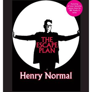 Henry Normal - The Escape Plan POSTPONED