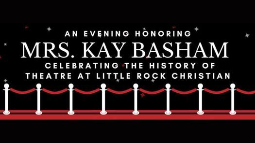 LRCA Theatre - Mrs. Basham's Retirement Celebration, 21 May   Event in Little Rock   AllEvents.in
