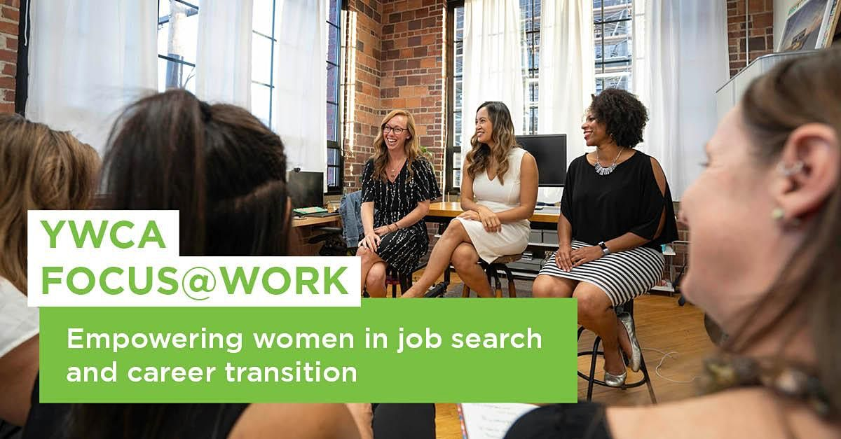 YWCA FOCUS@Work Info Session | FREE Job Search Program for Women | Online Event | AllEvents.in