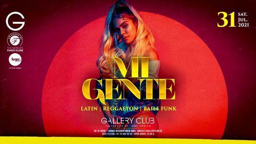 Mi Gente • Sat 31.07.2021 • Gallery Club, 31 July | Event in Zürich | AllEvents.in