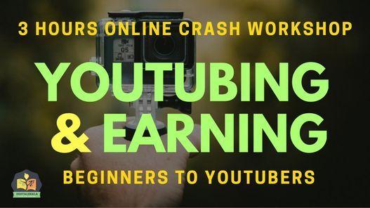 Youtube and Earning: 3 Hours Online Crash Workshop, 17 October | Online Event | AllEvents.in