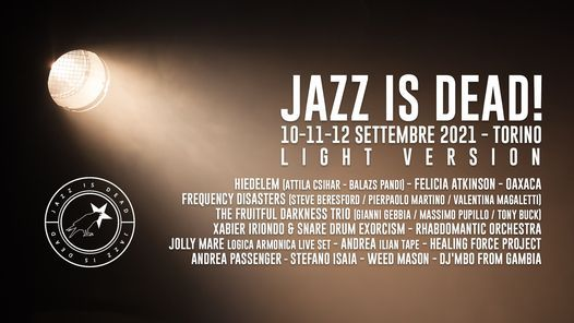 Jazz is Dead 2021 - Light Version, 10 September   Event in Turin   AllEvents.in