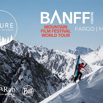 BANFF CENTRE MOUNTAIN FILM FESTIVAL - FARGO ND
