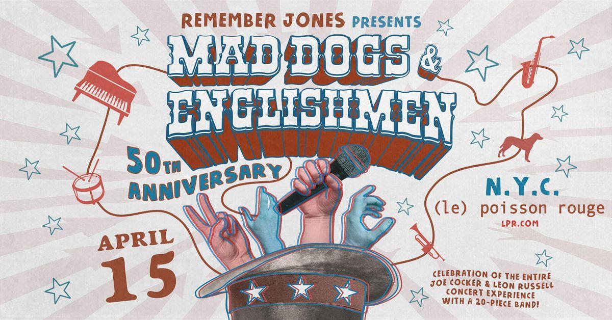 Remember Jones Presents: Mad Dogs & Englishmen 50th Anniversary, 15 April   Event in New York   AllEvents.in
