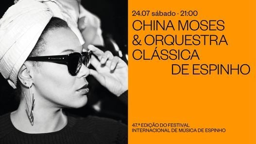 China Moses & Orquestra Clássica de Espinho, 24 July   Event in Porto   AllEvents.in