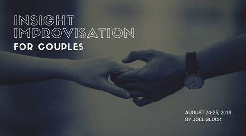 Insight Improvisation for Couples 24-25 August 2019