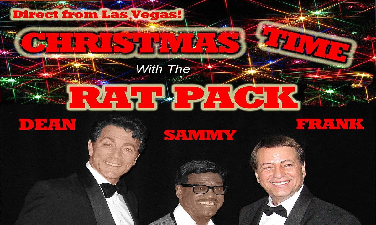 2021 Christmas Concert Everett Christmas Time With The Rat Pack Historic Everett Theatre December 4 2021 Allevents In