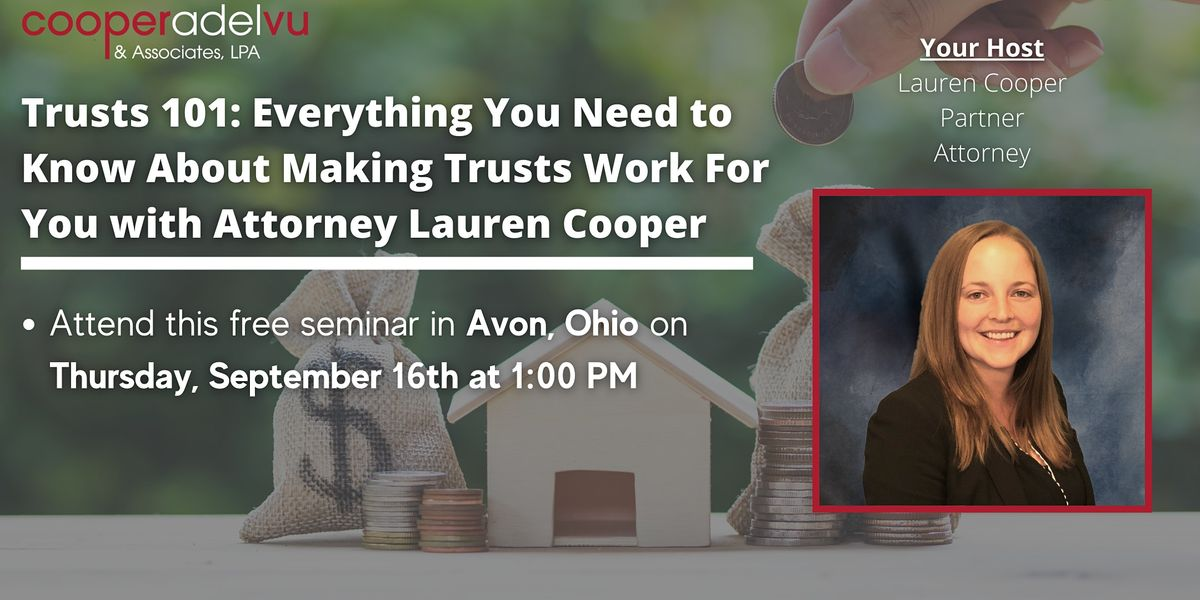 Trusts 101: Everything You Need to Know About Making Trusts Work For You   Event in Avon   AllEvents.in