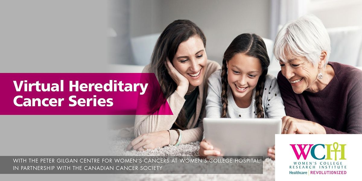 Virtual Hereditary Cancer Series | Online Event | AllEvents.in