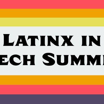 Latinx in Tech