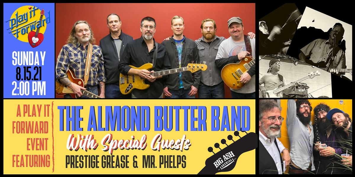 Play It Forward Presents The Almond Butter Band Benefit ...